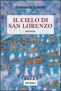 Il cielo di San Lorenzo