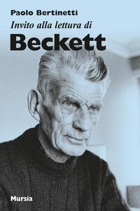 Invito alla lettura di Beckett / Paolo Bertinetti