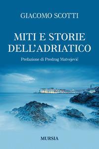 Miti e storie dell'Adriatico