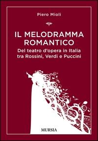 Il melodramma romantico