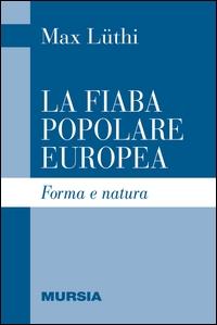 La fiaba popolare europea