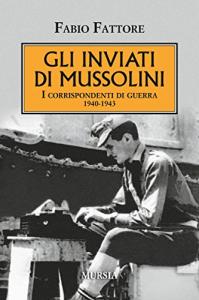 Gli inviati di Mussolini