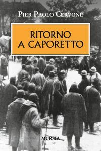 Ritorno a Caporetto