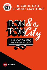Bon ton & the city