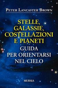 Stelle, galassie, costellazioni e pianeti