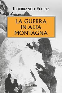 La guerra in alta montagna