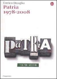 Patria, 1978-2008