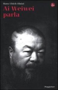 Ai Weiwei parla