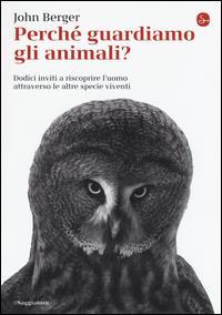 Perché guardiamo gli animali?