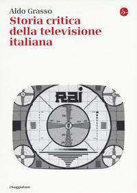 Storia critica della televisione italiana