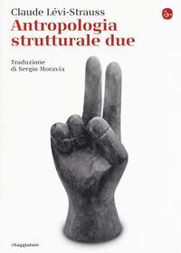 Antropologia strutturale due