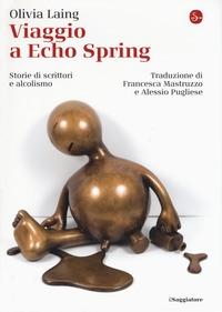 Viaggio a Echo Spring
