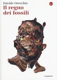 Il regno dei fossili