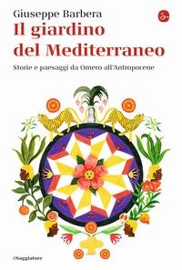 Il giardino del Mediterraneo