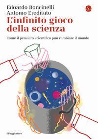 L'infinito gioco della scienza