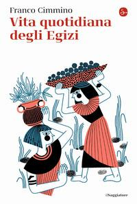 Vita quotidiana degli Egizi