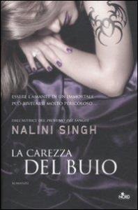 La carezza del buio / Nalini Singh