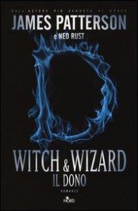 Witch & wizard. Il dono