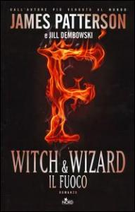 Witch & wizard. Il fuoco