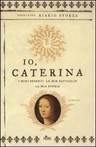 Io, Caterina