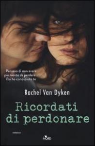 Ricordati di perdonare / Rachel Van Dyken