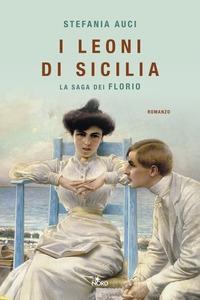 La saga dei Florio. 1: I leoni di Sicilia