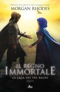 La saga dei tre regni. [6]: Regno immortale