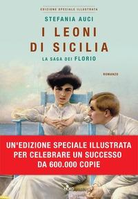 La saga dei Florio. 1, I leoni di Sicilia