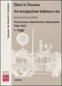 Ebrei in Toscana tra occupazione tedesca e RSI