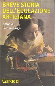 Breve storia dell'educazione artigiana