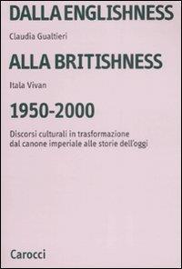 Dalla Englishness alla Britishness, 1950-2000