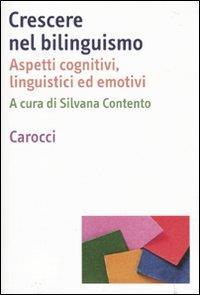 Crescere nel bilinguismo