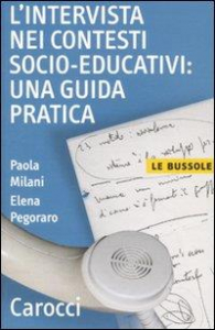 L' intervista nei contesti socio educativi: