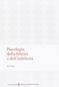 Psicologia della felicità e dell'infelicità