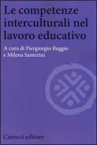Le competenze interculturali nel lavoro educativo