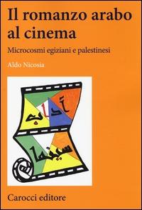 Il romanzo arabo al cinema