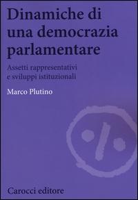 Dinamiche di una democrazia parlamentare