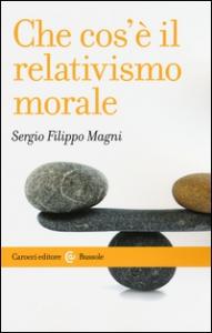 Che cos'è il relativismo morale