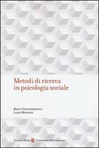 Metodi di ricerca in psicologia sociale