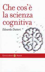 Che cos'è la scienza cognitiva