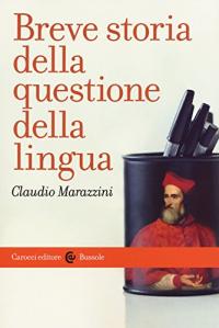 Breve storia della questione della lingua