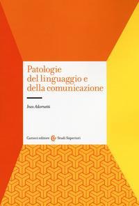 Patologie del linguaggio e della comunicazione