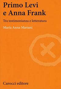 Primo Levi e Anna Frank