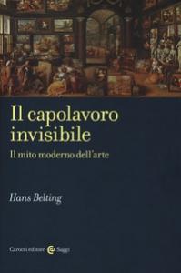 Il capolavoro invisibile