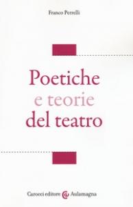 Poetiche e teorie del teatro