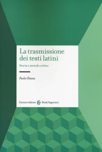 La trasmissione dei testi latini