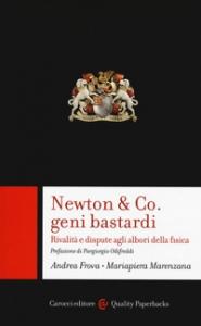 Newton & co., geni bastardi