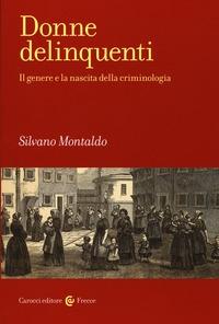Donne delinquenti