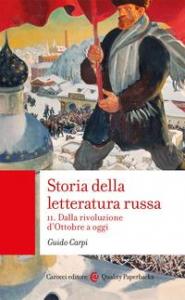 Storia della letteratura russa. 2: Dalla rivoluzione d'Ottobre a oggi
