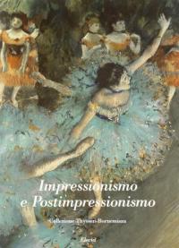 Impressionismo e postimpressionismo